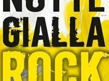 NOTTE ROCK.. STANOTTE LA NOTTE GIALLA ROCK A MODENA