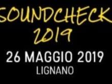 Istruzioni Soundcheck Lignano 26 maggio 2019