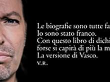 Vasco Rossi «Sono come SONO» «Ho ancora alcune cose da dire... e da fare»