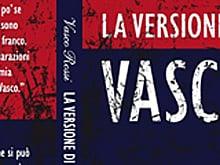 In arrivo l'autobiografia di Vasco Rossi