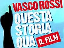 La vita e la musica di Vasco Rossi approdano al cinema!