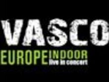 Vasco europe indoor sale la febbre per l'evento